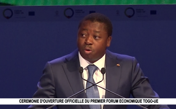 CEREMONIE D'OUVERTURE OFFICIELLE FORUM TOGO-UE
